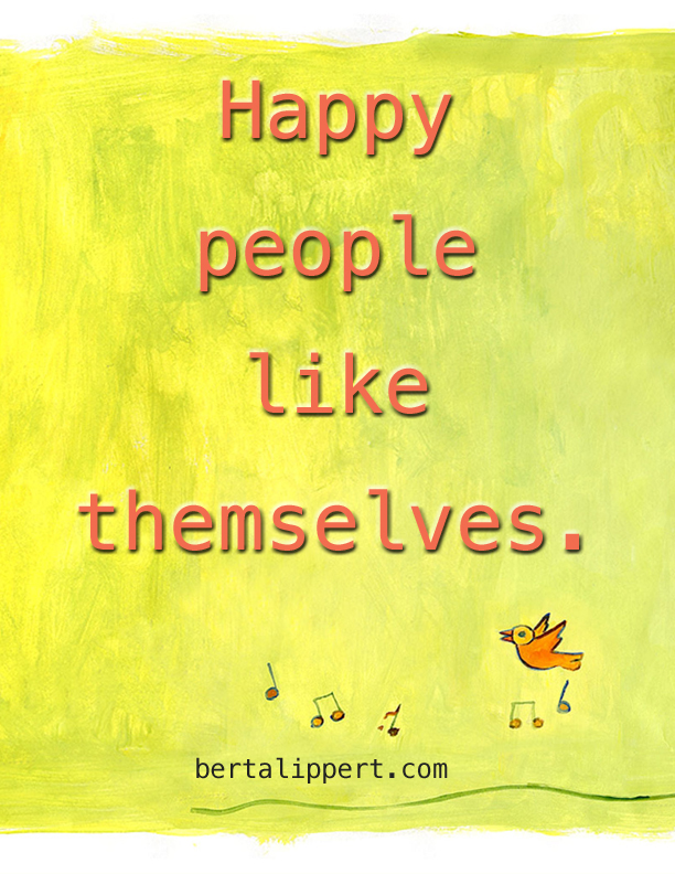 Happy People Like Themselves