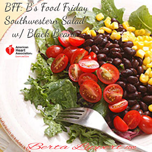 Berta Lippert | Southwestern Salad with Black Beans - Berta Lippert