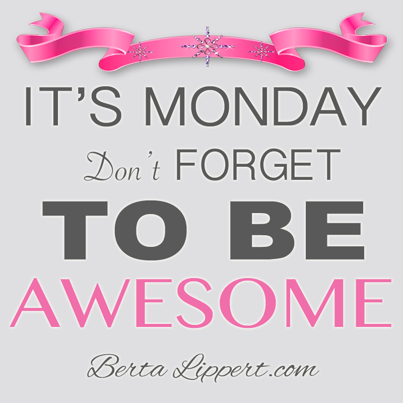 be-awesome-monday-berta-lippert
