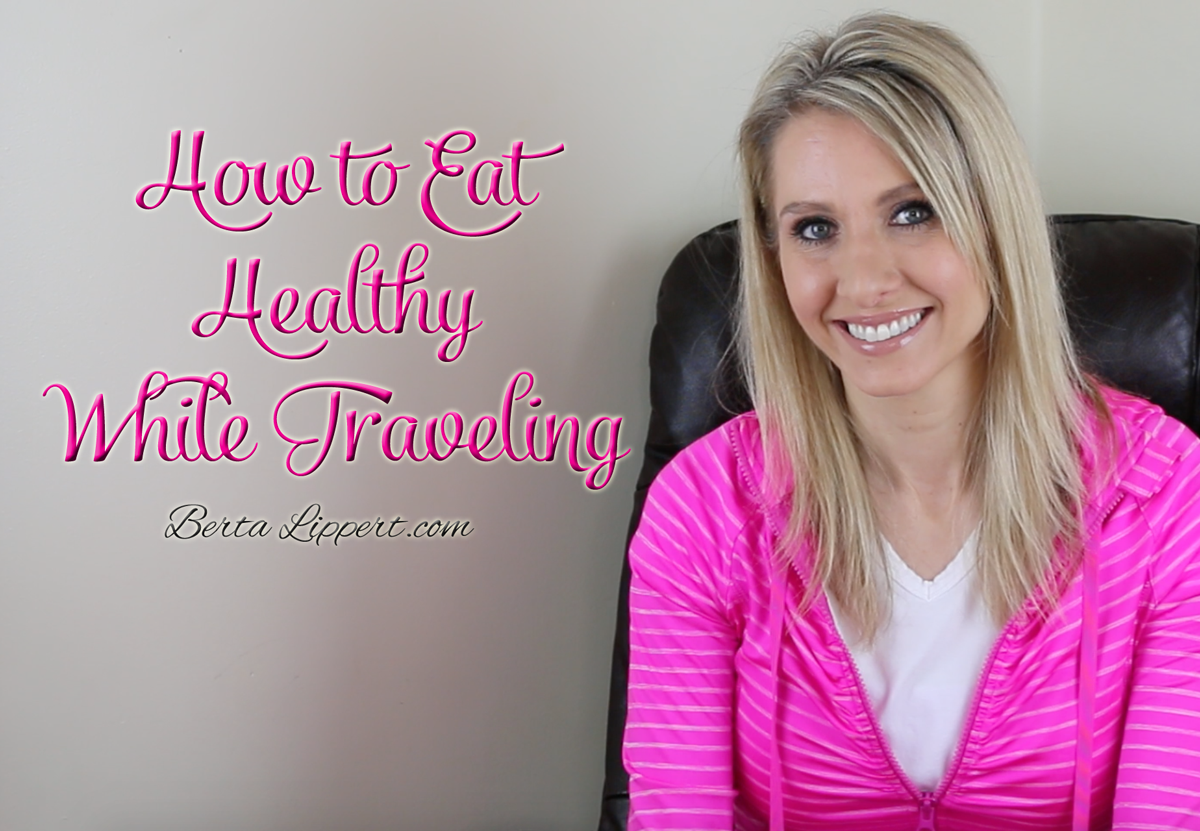 Eat healthy while traveling for business