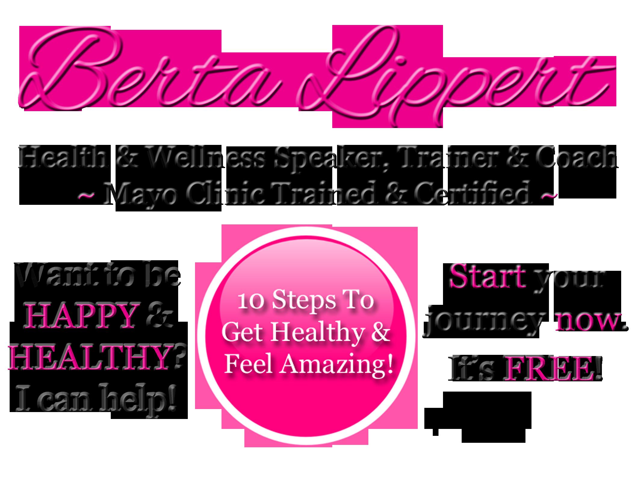 Berta Lippert Mayo Clinic Certified Wellness Coach